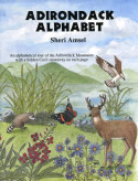 Adirondack Alphabet: An Alphabetical Tour of the Adirondack Mountains (1994)