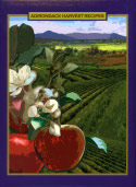 Adirondack Harvest Recipes: A Collection of Recipes from the Local Community