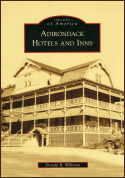 Adirondack Hotels and Inns (Images of America) (2008)