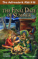 The Adirondack Kids� #10: The Final Daze of Summer (2010)