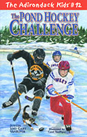 The Adirondack Kids� #12: The Pond Hockey Challenge (2012)