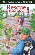 The Adirondack Kids� #2: Rescue on Bald Mountain (2002)