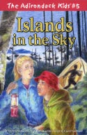 The Adirondack Kids� #5: Islands in the Sky (2005)