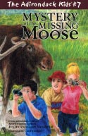 The Adirondack Kids� #7: Mystery of the Missing Moose (2007)