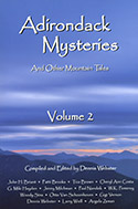 Adirondack Mysteries and Other Mountain Tales: Volume 2 (2012)