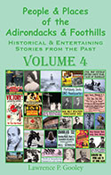People & Places of the Adirondacks & Foothills, Volume 4 (2013)