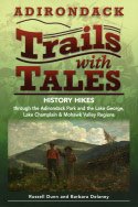 Adirondack Trails with Tales (2009)
