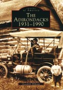 The Adirondacks: 1931-1990 (Images of America) (2003)