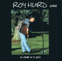 Roy Hurd Live! As Real as it Gets (2002)