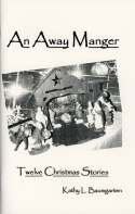 An Away Manger: Twelve Christmas Stories (2008)