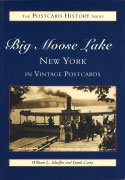 Big Moose Lake New York in Vintage Postcards (2000)