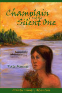 Champlain and the Silent One (2008)