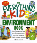 The Everything Kids' Environment Book (2007)