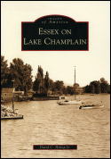 Essex on Lake Champlain (Images of America) (2009)