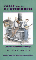 Tales from the Featherbed: Adirondack Stories and Songs (1994)