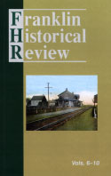 Franklin Historical Review, Collection #2, Vols. 6-10 (2006)