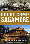 Great Camp Sagamore: The Vanderbilts' Adirondack Retreat (2012)