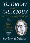 The Great and the Gracious on Millionaires' Row (1978)