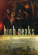 High Peaks: A History of Hiking the Adirondacks from Noah to Neoprene (2008)