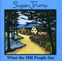 What the Hill People Say (1989)
