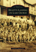 Huletts Landing on Lake George (Images of America) (2008)