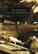Kiddie Parks of the Adirondacks (Images of America) (2006)