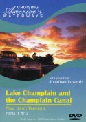 Cruising America&#039;s Waterways: Lake Champlain &amp; the Champlain Canal (New York/Vermont), Parts 1 &amp; 2 (2003)
