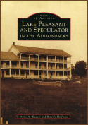 Lake Pleasant and Speculator in the Adirondacks (Images of America) (2010)