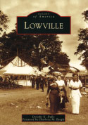 Lowville (New York) (Images of America) (2009)