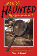 More Haunted Northern New York (2003)