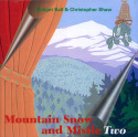 Mountain Snow & MistleTwo (1994)