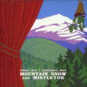 Mountain Snow & Mistletoe (1991)