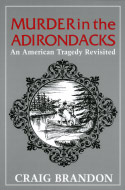 Murder in the Adirondacks: An American Tragedy Revisited (1986)