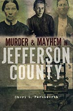 Murder & Mayhem in Jefferson County (2011)