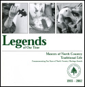 Legends of Our Time: Masters of North Country Traditional Life (2002)