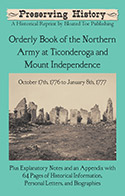 Orderly Book of the Northern Army at Ticonderoga and Mt. Independence from October 17th, 1776 to January 8th, 1777 (1859)