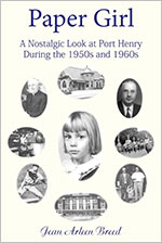 Paper Girl: A Nostalgic Look at Port Henry During the 1950s and 1960s (2012)