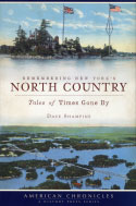 Remembering New York's North Country: Tales of Times Gone By (2009)