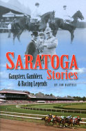 Saratoga Stories: Gangsters, Gamblers, &amp; Racing Legends (2007)