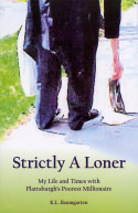 Strictly a Loner (2007)
