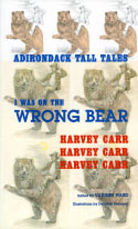 I Was On the Wrong Bear (Adirondack Tall Tales) (1992)