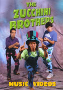 The Zucchini Brothers Music Videos (2007)